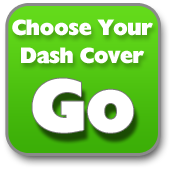 Select Your Dash Cover